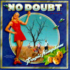 Tragic Kingdom No Doubt