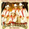 Nuestros Primeros Corridos Vol. 1 Los Tucanes De Tijuana