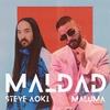 Maldad (with Maluma) Steve Aoki