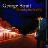 Honkytonkville George Strait