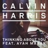 Thinking About You (Remix) Calvin Harris