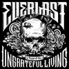 Songs Of The Ungrateful Living Everlast