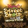 Street Shots, Vol. 10 (Throwback Edition) Various Artists