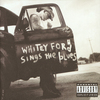 Whitey Ford Sings The Blues Everlast