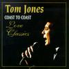 Coast To Coast Tom Jones