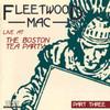 Live At The Boston Tea Party: Part Three Fleetwood Mac