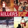 Don't Shoot Me Santa The Killers
