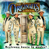 Mexicano Hasta La Madre Los Originales De San Juan