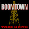 Boomtown Toby Keith