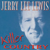 Killer Country Jerry Lee Lewis