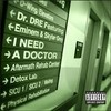 I Need A Doctor (Single) Dr. Dre
