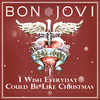 I Wish Everyday Could Be Like Christmas (Single) Bon Jovi