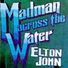 Madman Across The Water Elton John