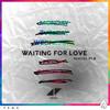 Waiting For Love (Remixes Pt.II) Avicii