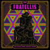 In Your Own Sweet Time The Fratellis