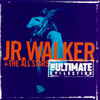 Ultimate Collection Jr. Walker & The All Stars