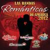 Las Bandas Románticas De América 2012 Various Artists