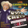 Los Cassettes De Don Cheto Various Artists