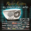 Radio Exitos El Disco Del Ano 2013 Various Artists