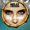 Big Hoops (Bigger The Better) (Single) Nelly Furtado