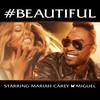 #Beautiful (Feat.Miguel) (Single) Mariah Carey