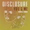 You & Me (Baauer Remix) Disclosure