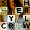 Tuesday Night Music Club Sheryl Crow