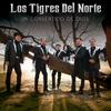 Un Consentido De Dios Los Tigres Del Norte