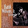 Hank Williams, Jr. & Friends Hank Williams Jr.