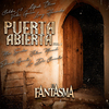 Puerta Abierta, Vol. 1 El Fantasma