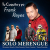 Solo Merengue, Vol. 17 Frank Reyes