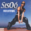Return Of Dragon Sisqo