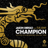 Champion (Feat. Tia Ray) [The Official 2019 Fiba B Jason Derulo