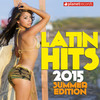 Latin Hits 2015 Summer Edition - 30 Latin Music Hits Various Artists