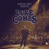 Beautiful Crazy (Acoustic) Luke Combs