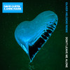 Don't Leave Me Alone (Oliver Heldens Remix) David Guetta