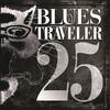25 Blues Traveler