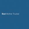 Bad Mother Trucker Eric Church