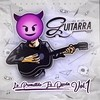 Lo Prometido Es Deuda Vol.1 El de La Guitarra