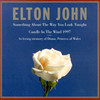 Something About The Way You Look Tonight Elton John