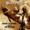 Great Zeppelin: A Tribute To Led Zeppelin Great White