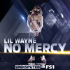No Mercy (Single) Lil Wayne