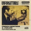 Unforgettable (Latin Remix) [feat. J Balvin] French Montana