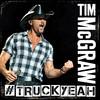 Truck Yeah (Single) Tim McGraw