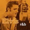 Elvis R & B Elvis Presley