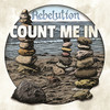 Count Me In Rebelution