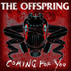 Coming For You (Single) The Offspring