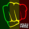 Hold U Medz Riddim Various Artists