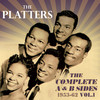 The Complete A & B Sides 1953-62, Vol. 1 The Platters