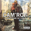 Come Home With Me Cam'ron